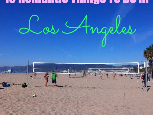 romantic things to do los angeles